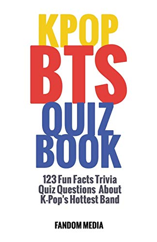 Kpop BTS Quiz Book: 123 Fun Facts Trivia Questions About  K-Pop's Hottest Band por Fandom Media
