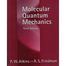 Molecular Quantum Mechanics by P. W. Atkins (1996-11-21)