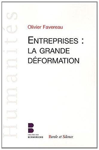 Entreprises : la grande déformation par Olivier Favereau