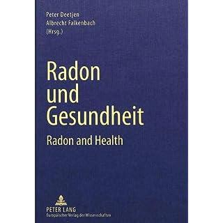 Radon und Gesundheit: Radon and Health