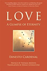 Love: A Glimpse of Eternity