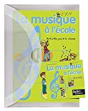 La musique a l'ecole pack + CD AUDIO...