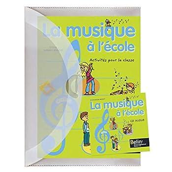 La musique a l'ecole pack + CD AUDIO
