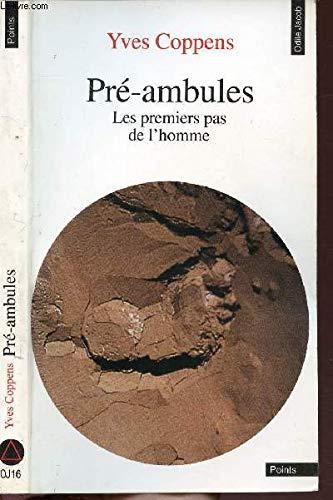 Pré-ambules : Les premiers pas de l'homme par Yves Coppens