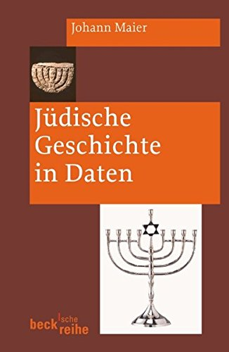Jüdische Geschichte in Daten (Beck'sche Reihe)