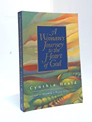 A Woman's Journey to the Heart of God