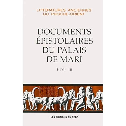 Documents épistolaires du palais de Mari. Tome 3