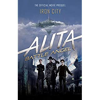 Alita: Battle Angel: Iron City (English Edition)