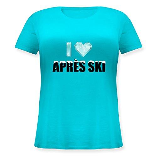 Après Ski - I Love Apres Ski - Lockeres Damen-Shirt in Großen Größen mit Rundhalsausschnitt Türkis