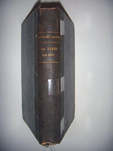 La Syrie en 1861: Condition des Chrétiens en Orient, 1862, BE