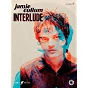 [(Interlude (Piano, Voice and Guitar))] [Author: Jamie Cullum] published on (November, 2014)