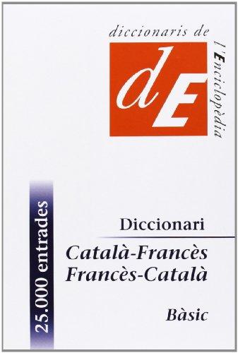 Diccionari Català-Francès/Francès-Català. Bàsic (Diccionaris Bilingües)