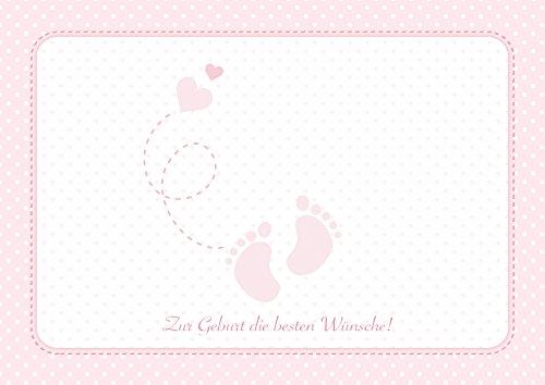 Zur Geburt die besten Wünsche! Wunderschöne Klappgrusskarte/Glückwunschkarte/Geburtskarte/Babygrusskarte/Grusskarte für ein Mädchen in Rosa mit Baby - Füße und Herzchen (Mit Umschlag) (1)
