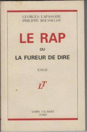 Le rap ou la fureur de dire