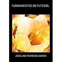 Fundamentos Do Futebol (Portuguese Edition)