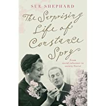 [ The Surprising Life of Constance Spry ] [ THE SURPRISING LIFE OF CONSTANCE SPRY ] BY Shephard, Sue ( AUTHOR ) May-06-2011 Paperback
