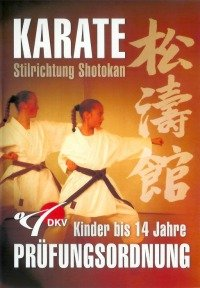 Shotokan Karate Prüfungsordnung DKV Kinder