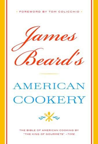 James Beard's American Cookery James Küche
