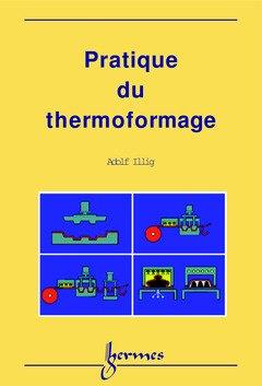 Pratique du thermoformage
