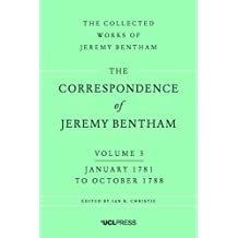 The Correspondence of Jeremy Bentham, Volume 3: January 1781 to October 1788