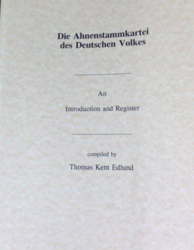 Die Ahnenstammkartei des Deutschen Volkes: An introduction and register