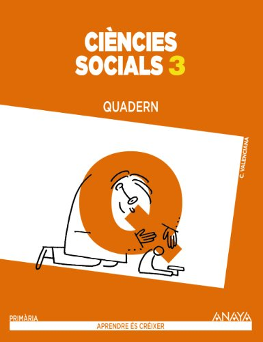 Ciències socials 3. Quadern. (Aprendre és créixer) - 9788467848953