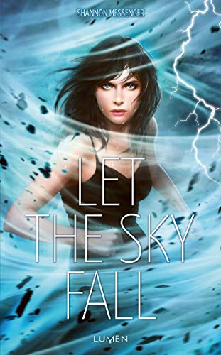 Let the Sky Fall par Shannon Messenger