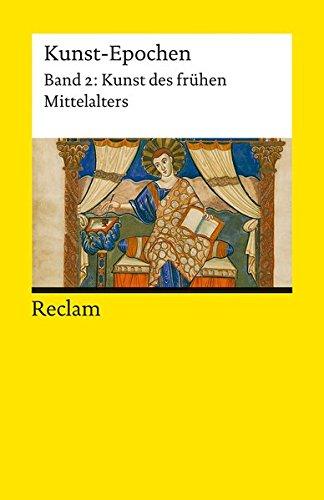Preisvergleich Produktbild Kunst-Epochen: Kunst des frühen Mittelalters