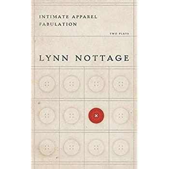 Intimate Apparel/Fabulation