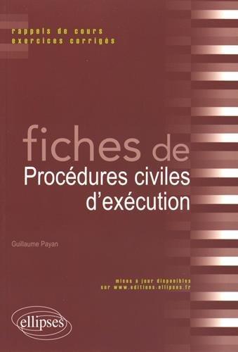 Fiches de Procédures Civiles d'Exécution par Guillaume Payan