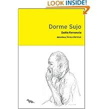 Dorme Sujo (Portuguese Edition)
