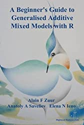 A Beginner's Guide to Generalised Additive Mixed Models with R