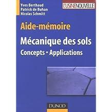 Aide-mémoire Mécanique des sols : Concepts-Applications