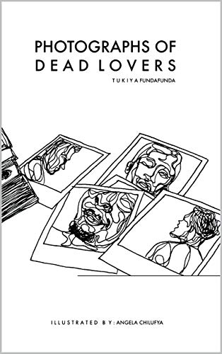 PHOTOGRAPHS OF D E A D L O V E R S (English Edition)