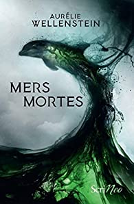 Mers mortes par Wellenstein