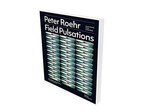 Peter Roehr, avant-garde : Artitst of the 1960s