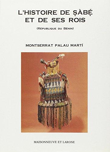 Les ÖSàbÖé-ÖOpara Tome 1 : L'histoire de ÖSàbÖé et de ses rois, République du Bénin (Sc. Humaines)