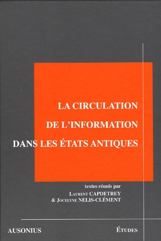 La circulation de l'information dans les Etats antiques
