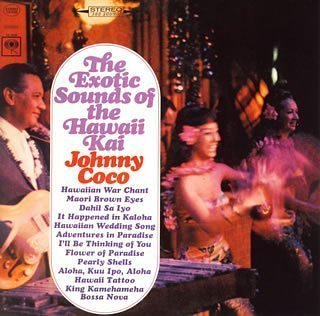 Exotic Sounds of Hawaii Kai by Johnny Coco (2005-07-20)