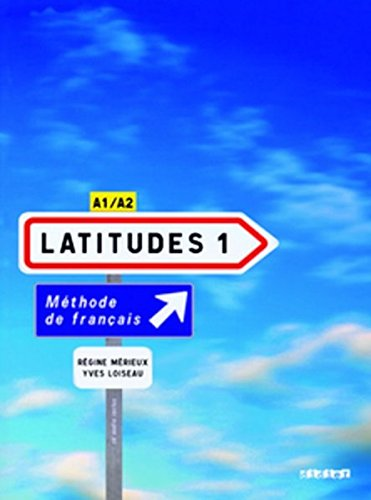 Download Latitudes 1 : Méthode de français A1/A2 (2CD audio)