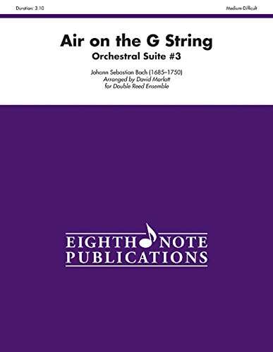 Air on the G String (from Orchestral Suite #3): For Double Reed Ensemble, Score & Parts (Eighth Note Publications) - G-string Ensemble
