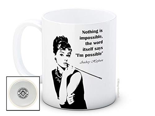 Audrey Hepburn Zitat Nothing is Impossible - Inspirierende Hochwertigen Kaffeetasse (Audrey Hepburn)