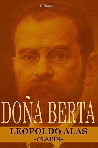 Doña Berta (Con Notas)(Biografía)(Ilustrado) (Spanish Edition)