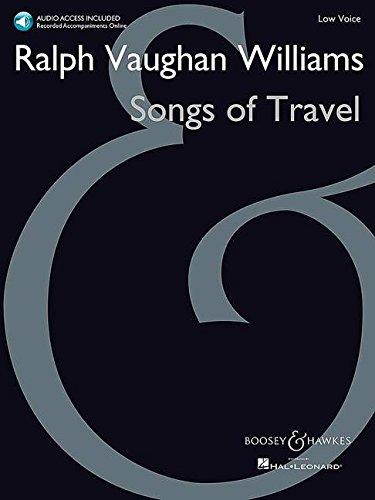Songs of Travel: tiefe Stimme und Klavier. Ausgabe mit Online-Audiodatei.