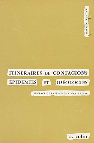 Itinéraires de contagions: Épidémies et idéologies (French Edition)