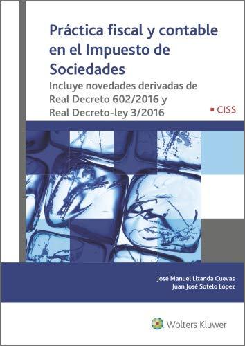 Práctica fiscal y contable en el Impuesto de Sociedades eBook ...