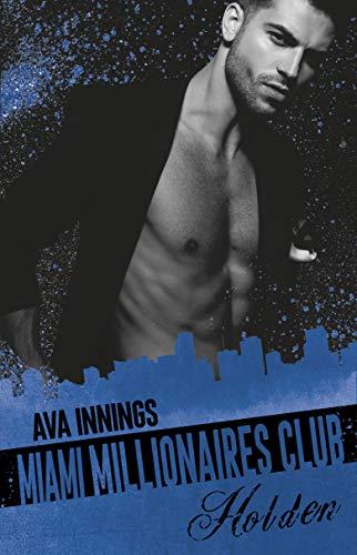Schlag Hals (Millionaires Club: Miami Millionaires Club - Holden)