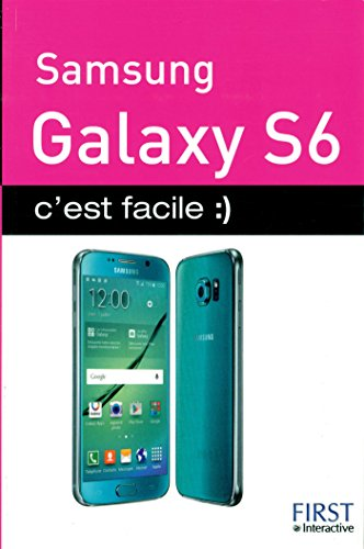 Samsung Galaxy S6 C'est facile par Patrick BEUZIT
