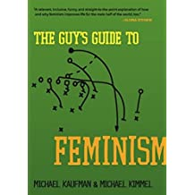 The Guy's Guide to Feminism (English Edition)