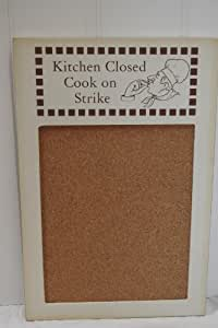 Cork Pin Memo Notice Board - Kitchen Closed Or Welcome to my kitchen